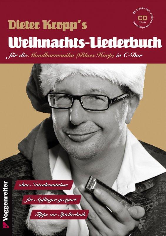 Dieter Kropps Weihnachts-Liederbuch